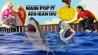 Download POP IT ANEH | ADA IKAN HIU