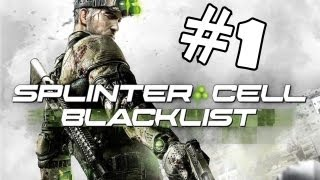 Splinter Cell Blacklist Walkthrough Part 1 Gameplay Lets Play Playthrough Review PS3 Xbox 360