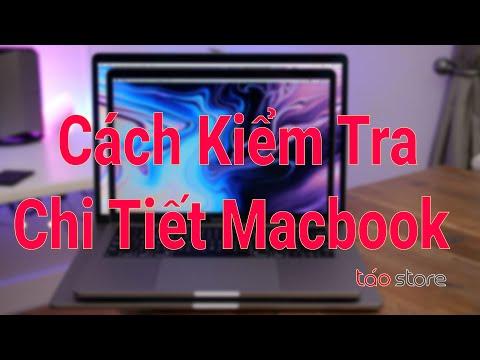 Cách Kiểm Tra Macbook Cũ Chi Tiết - Kiểm Tra Chi Tiết Cấu Hình Macbook Đơn Giản Nhất - Táo Store