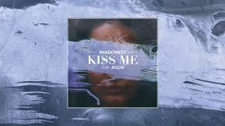 Shadowkey - Kiss Me (feat. Jellow)