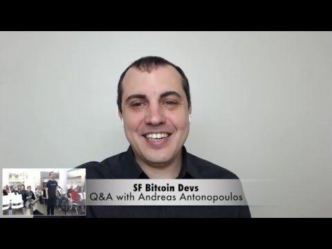 SF Bitcoin Devs: Q&A With Andreas M. Antonopoulos