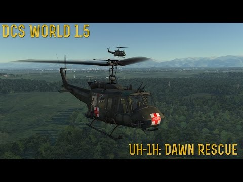"[DCS World] 1.5: UH-1H ""Dawn Rescue"""