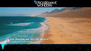 Lokovski & David Folkebrant - No Pressure (Zuubi Remix) [Music Video] [Progressive House Worldwide]