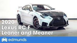 2020 Lexus RC F First Look | Gains Power, Loses Weight | Edmunds