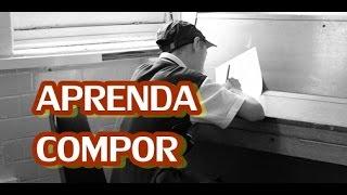 COMO COMPOR UMA MUSICA