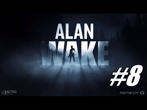 Let's Play Alan Wake #8 - The Mine and Mirror Peak