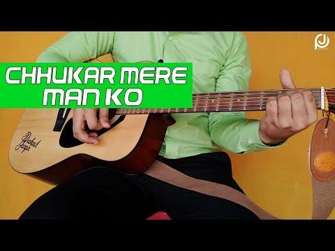 Chhukar Mere Man Ko   Guitar Lesson & Cover   Prakash Jangir