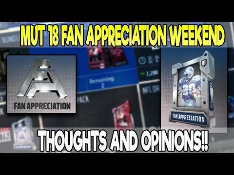 MUT 18 FAN APPRECIATION WEEKEND THOUGHTS! WILL WE GET SOMETHING BIG MONDAY?  MADDEN 18 ULTIMATE TEAM