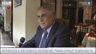"""Patrimonio Italiano - Intervista a Joe Chirico, del """"Marco Polo"""" di Brooklyn"""