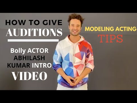 Bollywood Actor Intro Video | Modeling Acting Tips: How to Give Auditions | ऑडिशन क्रैक कैसे करे |