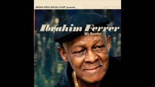 Quiéreme mucho Ibrahim Ferrer