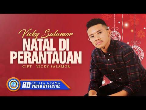 Vicky Salamor - NATAL DI PERANTAUAN ( Official Music Video ) [HD]