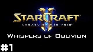 Starcraft II: Legacy of the Void - Whispers of Oblivion #1