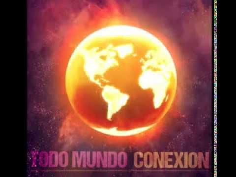 """""""Escucha Que"""" Artist: Todo Mundo Album: Conexion"""