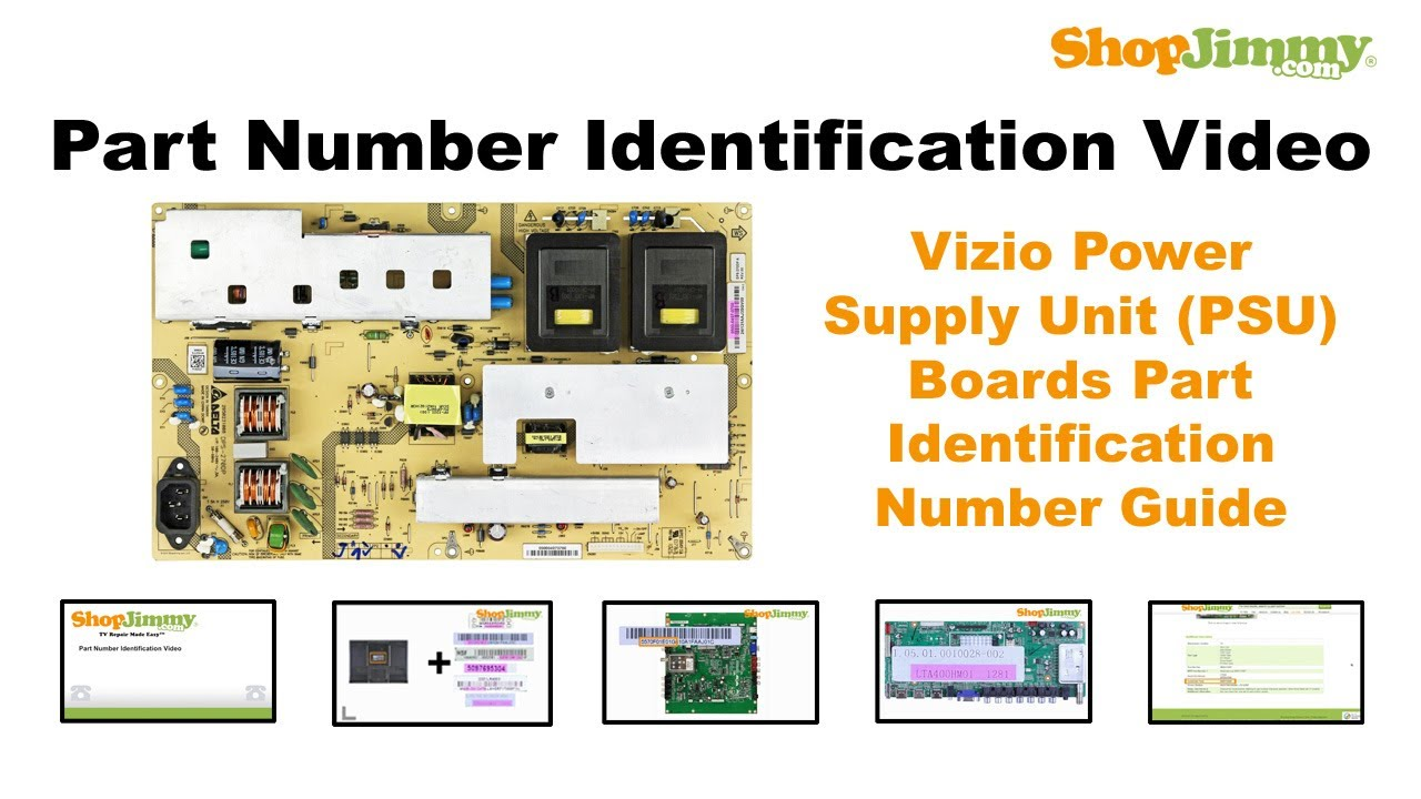 Tv Part Number Identification Guide For Vizio Power Supply Unit Psu Module Schematic Boards Lcd Led Plasma Tvs Youtube