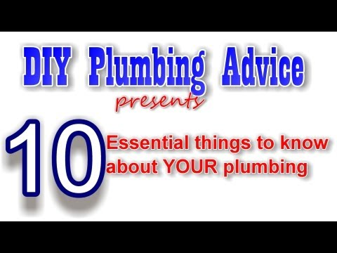 10 Essential Things To Know About Your Plumbing You
