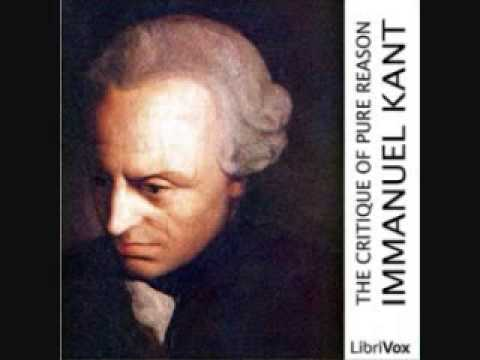 Immanuel Kant - Critique of Pure Reason - Prefaces, Introduction (1/8)