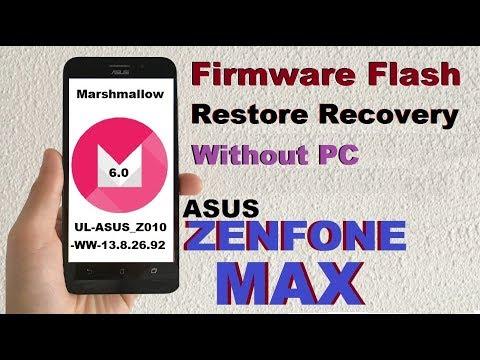Asus Zenfone Max Stock Rom Firmware Ware Flash Marshmellow