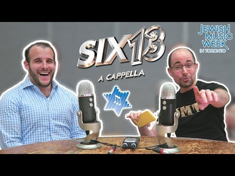 Six13 A Capella Shares Their Passion For Jewish Music - Interview
