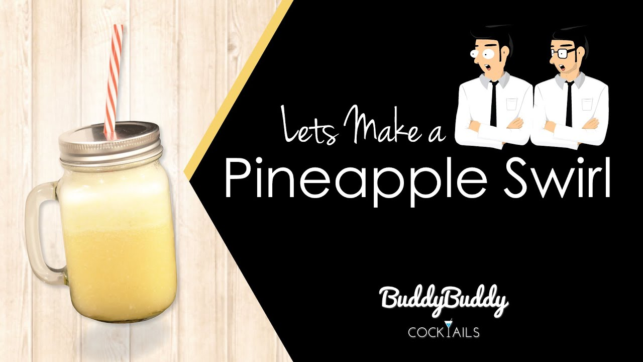 Pineapple Swirl Cocktail Recipe by BuddyBuddy Cocktails ...