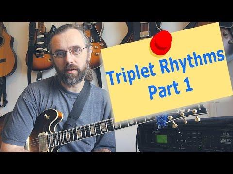 Triplet rhythms -  Part 1