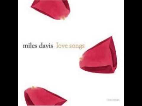 Miles Davis - Love Songs (Full Album)
