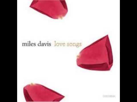 Miles Davis - Love Songs (Full Album)