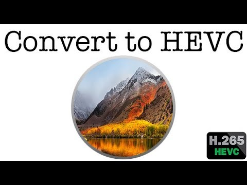 How to convert video to HEVC with Quicktime Player @ macOS High Sierra