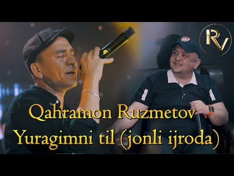 Qahramon Ruzmetov Yuragimni til  \