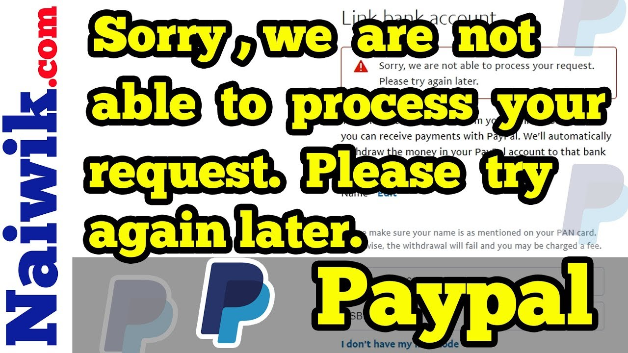 Fix | Sorry we are not able to process your request  Please try again later  || Paypal