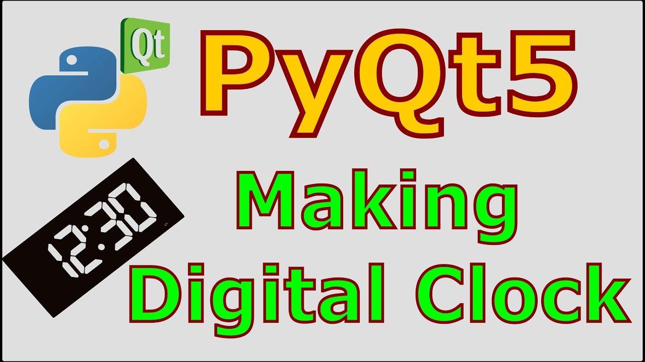 PyQt5 Making Digital Clock