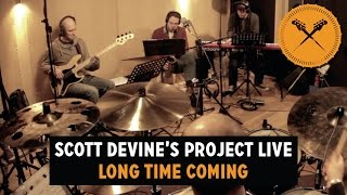 "Gambar cover ""Long Time Coming"" - Scott Devine's Project Live Band"