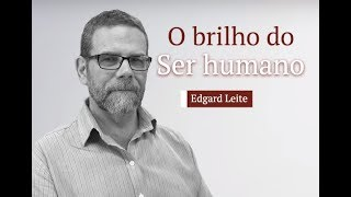 O brilho do ser humano