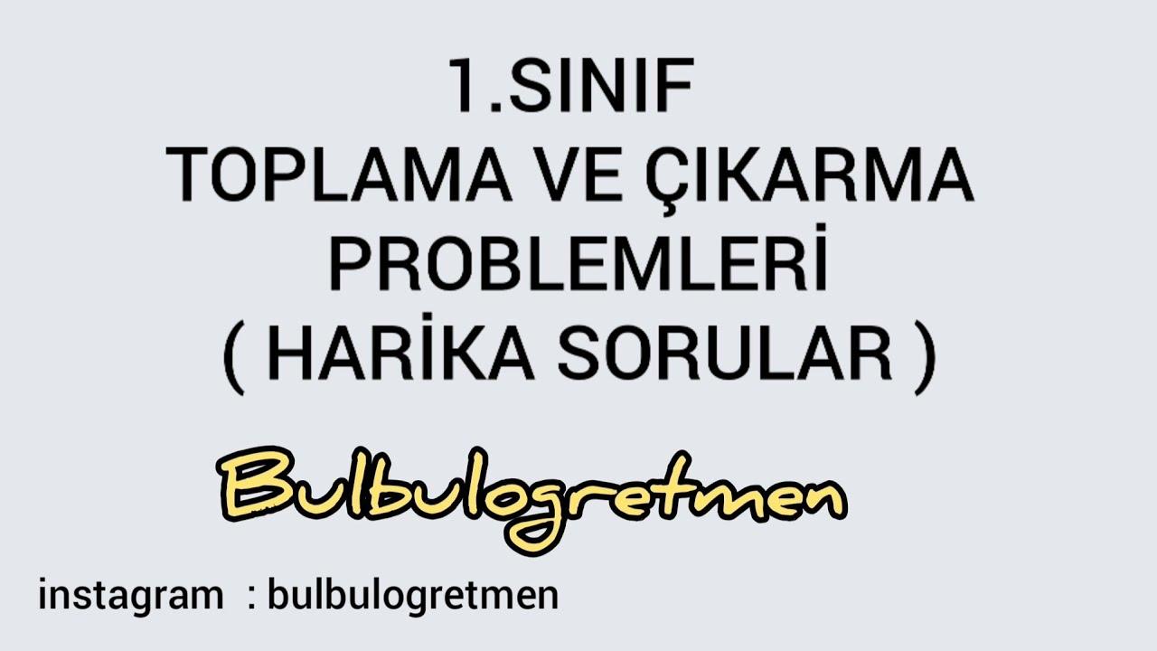 1. sınıf matematik toplama çıkarma problemleri (Seviye üstü zor problemler) #Bulbulogretmen