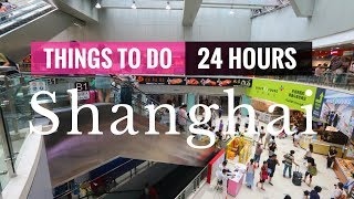 Download 7 THINGS TO DO IN SHANGHAI   20 HOUR LAYOVER   Shanghai China Mp3 and Videos
