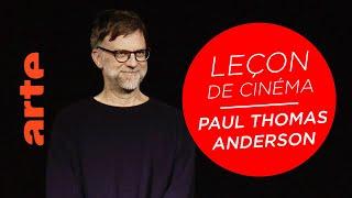 Masterclass de cinéma - Paul Thomas Anderson (PHANTOM THREAD) - ARTE Cinema