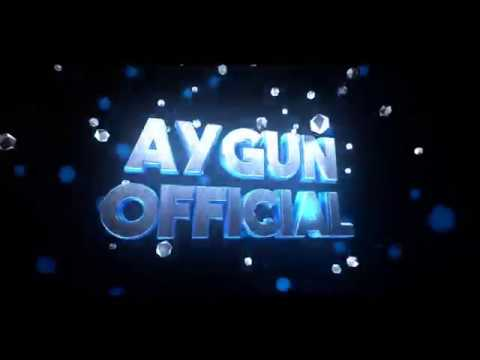 Aygun Official Intro#1