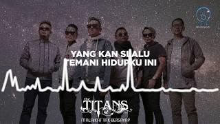 Download lagu THE TITANS MALAIKAT TAK BERSAYAP MP3