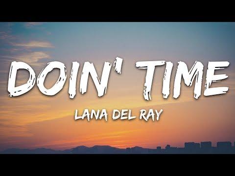 Lana Del Rey - Doin Time (Lyrics)