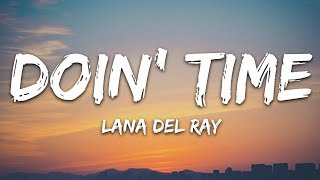 Lana Del Rey - Doin Time (Lyrics) download or listen mp3
