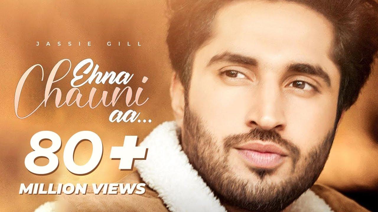Download Ehna Chauni Aa   Latest Romantic Song 2021   Jassi Gill   Sara Gurpal  Khaira  Avvy Sra  Romaana