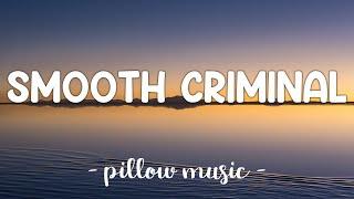 Smooth Criminal - Michael Jackson (Lyrics) 🎵
