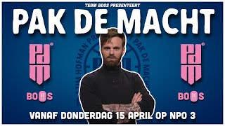 Team BOOS presenteert: Pak De Macht. Vanaf donderdag 15 april op NPO3!