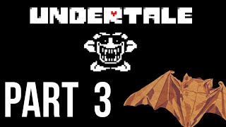 Undertale genocide playthrough pt.3