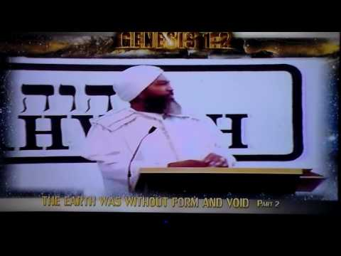 Yahweh Ben Yahweh genesis 1 verse 2 part 2 of 1