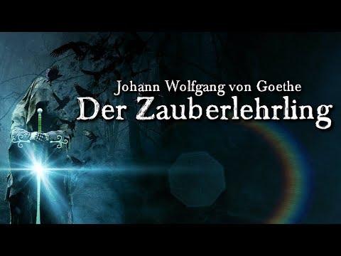 Der Zauberlehrling - Johann Wolfgang von Goethe