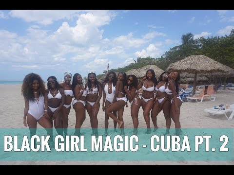 BLACK GIRL MAGIC! Cuba Vlog Part 2!