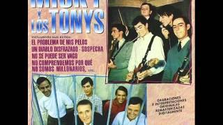 """""""Sospecha"""" Micky y los Tonys"""