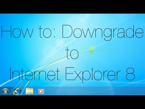 How to: Downgrade to Internet Explorer 8 - Windows 7 Only