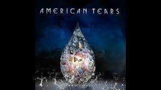 """AMERICAN TEARS """"FYRE"""""""